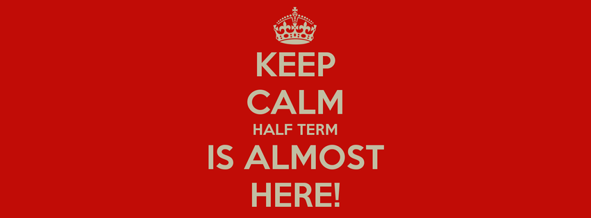 keep-calm-half-term-is-almost-here fb cover